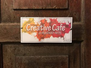 Creative Cafe at Headway ArtSpace