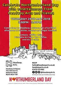 Northumberland Day 2018 at Headway ArtSpace