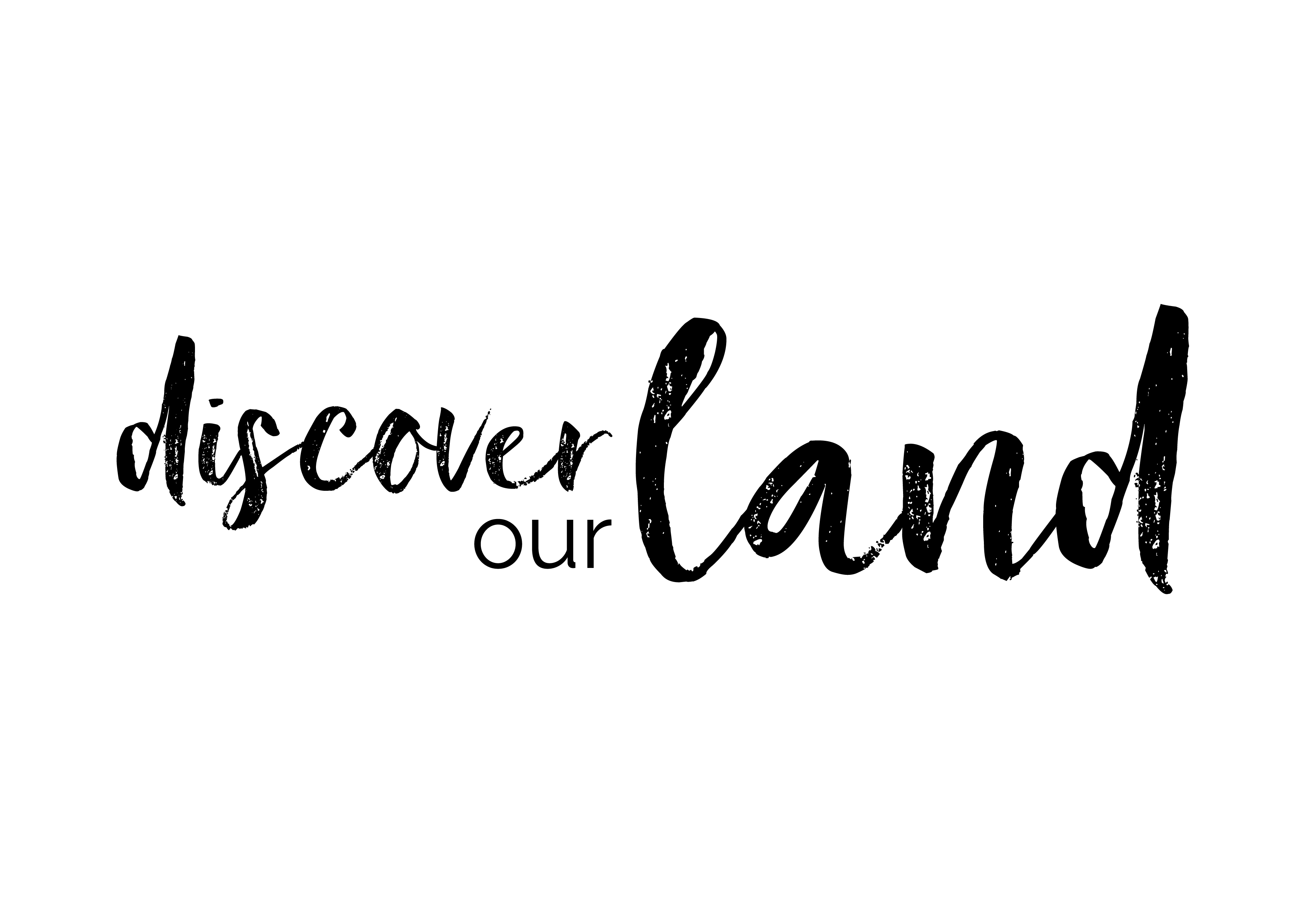 Discover our land