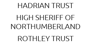 Hadrian Trust – High Sheriff of Northumberland – Rothley Trust
